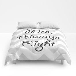 Mrs. Always Right Comforters