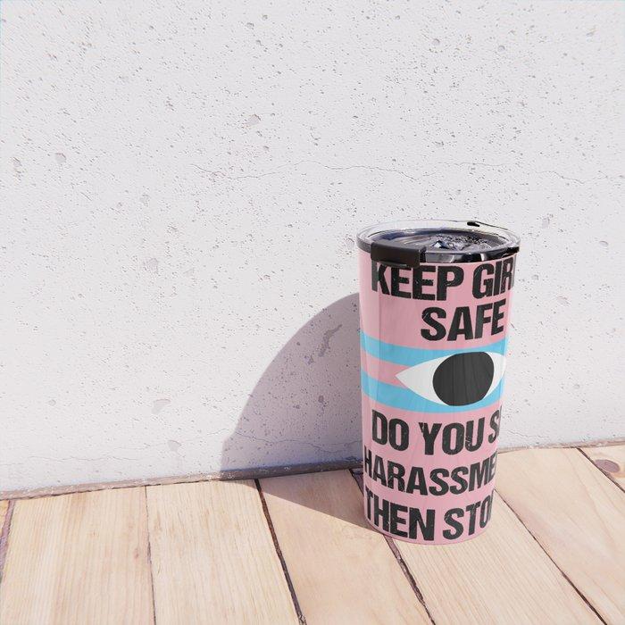 Keep Girls Safe Travel Mug