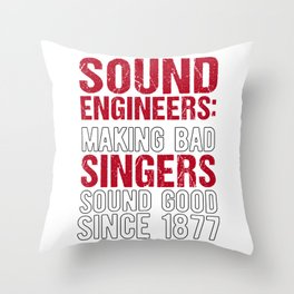 Audio Sound Engineer Acoustical Engineering Gift design Throw Pillow