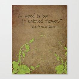 Weeds, Unloved Flowers Canvas Print