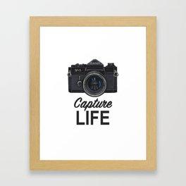 Capture Life Framed Art Print