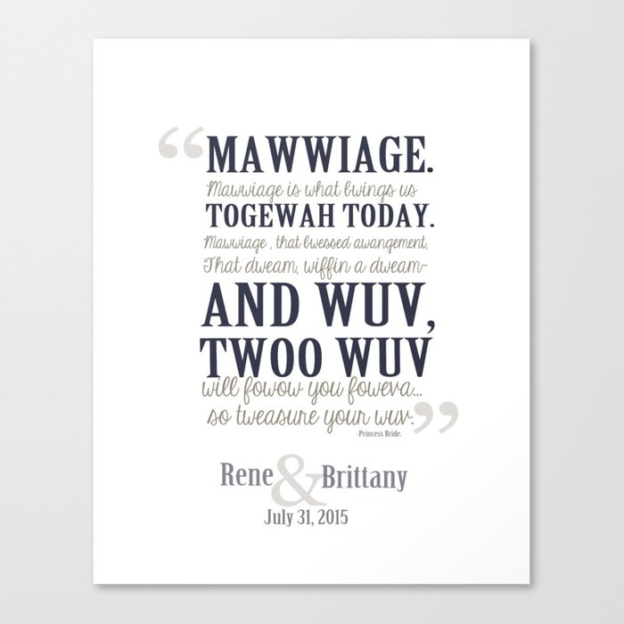 Princess Bride Wedding Quote: Rene And Brittany Custom Mawwiage Princess Bride Quote