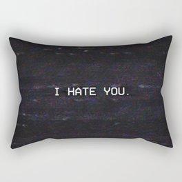 I HATE YOU. Rectangular Pillow