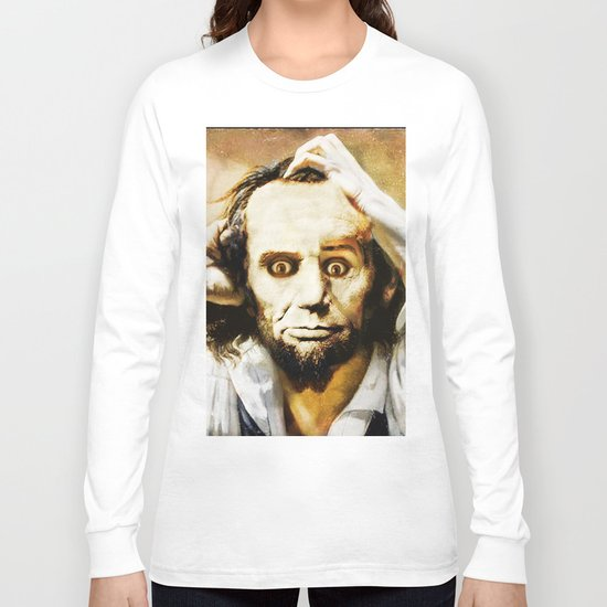 Abraham Lincoln's bewilderment Long Sleeve T-shirt