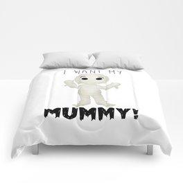 I Want My Mummy! Comforters