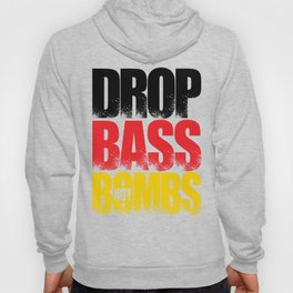 Drop Bass Not Bombs (Germany) Hoody