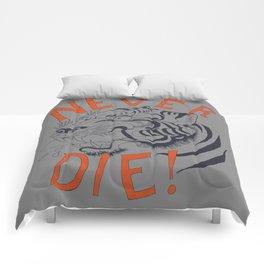 Never Die! Comforters