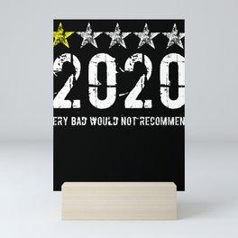 2020 Humor Sarcasm Saying Mini Art Print