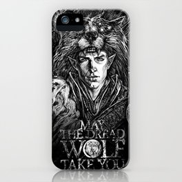 May The Dread Wolf Take You iPhone Case
