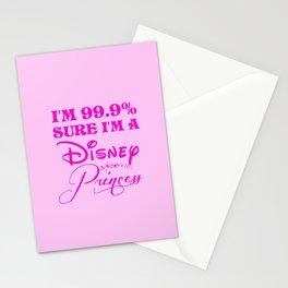 99.9% Sure I'm a princess Stationery Cards