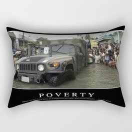 Poverty: Inspirational Quote and Motivational Poster Rectangular Pillow