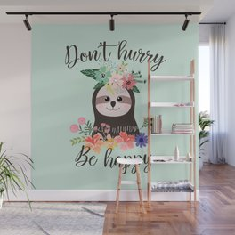 SLOTH ADVICE (mint green) - DON'T HURRY, BE HAPPY! Wall Mural