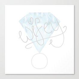 """""""Wifey"""" Diamond Ring Canvas Print"""