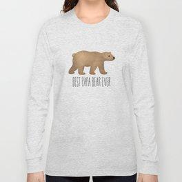Best Papa Bear Ever Long Sleeve T-shirt