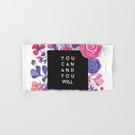 You Can You Will Inspirational Quote + Watercolor Flowers Hand & Bath Towel
