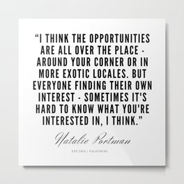 8   | Natalie Portman Quotes | 190721 Metal Print