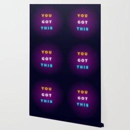 YOU GOT THIS Wallpaper