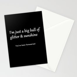 I'm Just a Big Ball of Glitter & Sunshine Stationery Cards