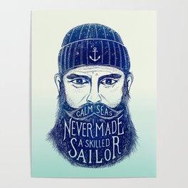 CALM SEAS NEVER MADE A SKILLED (Blue) Poster