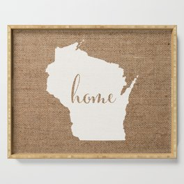 Wisconsin is Home - White on Burlap Serving Tray