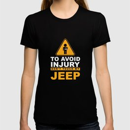 To Avoid Injury Don`t Touch My Big Toy Off-roading Vehicle T-shirt