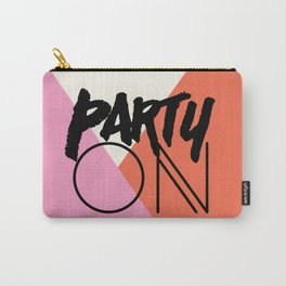 Party On Carry-All Pouch
