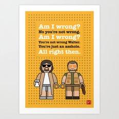 My The Big Lebowski lego dialogue poster Art Print