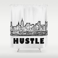 hustle Shower Curtains featuring HUSTLE by BACK to THE ROOTS