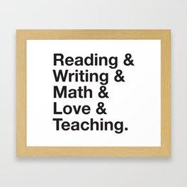Love Teaching Framed Art Print