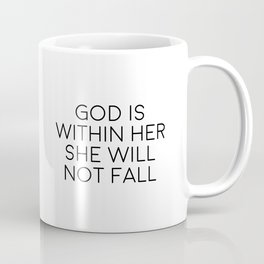 God Is Within Her, She Will Not Fail, Religious Quote Coffee Mug