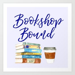 Bookshop Bound Art Print