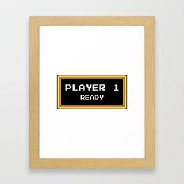 Player 1 ready Framed Art Print
