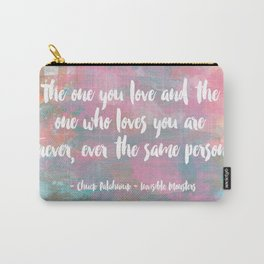 The One You Love Carry-All Pouch