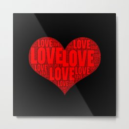 Heart shape with text love inside Metal Print