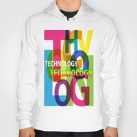 technology Hoodies featuring Creative Title : TECHNOLOGY by Don Kuing