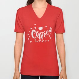Funny Collection for Coffee drinkers Coffee lover with coffee mugs and bean text letter printed logo Unisex V-Neck