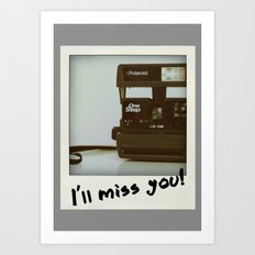 I miss Polaroid. Art Print