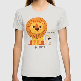 Be Brave and Kind T-shirt