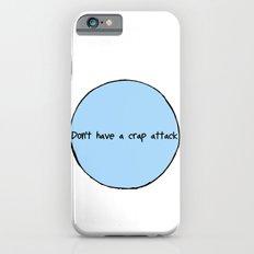Crap Attack iPhone 6s Slim Case