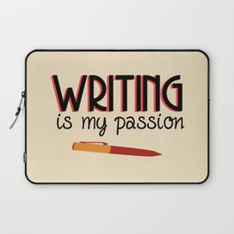 Writing Is My Passion Laptop Sleeve