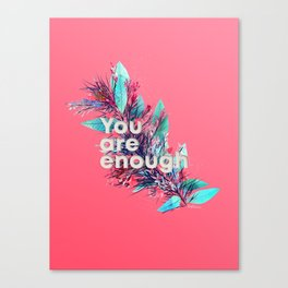 You are enough No.1 Canvas Print