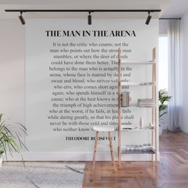 The Man In The Arena, Theodore Roosevelt, Daring Greatly Wall Mural