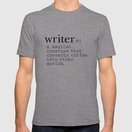 Writer Definition - Converting Coffee T-shirt