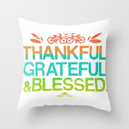 Thankful, Grateful & Blessed 2 Throw Pillow