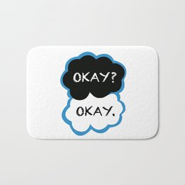 Okay? Okay. (The Fault in Our Stars) Bath Mat