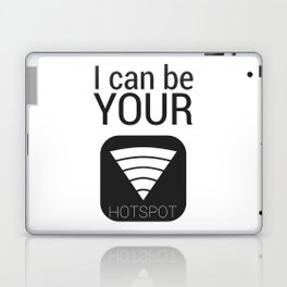 I can be your HOTSPOT Laptop & iPad Skin