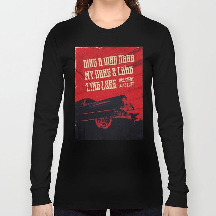 My DANG! Long Sleeve T-shirt