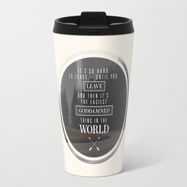 Paper Towns: It's so hard to leave Travel Mug