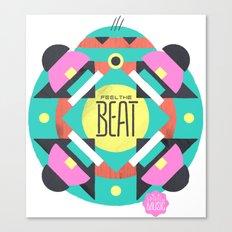 Feel the Beat Canvas Print