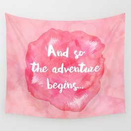 And So the Adventure Begins Wall Tapestry